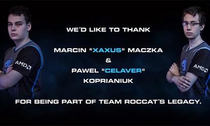 Team Roccat покидают Xaxus и Celaver