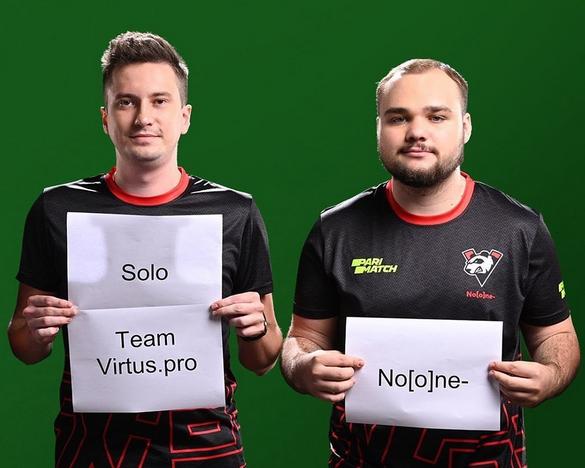 Solo и No[o]ne. Фото: Virtus.pro