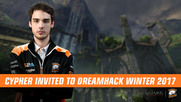 Cypher invited to DreamHack Winter 2017