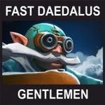Fast Daedalus Gentlemen