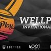 WellPlay Invitational #8