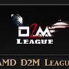 AMD D2M League