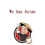 We haz Asian