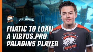 Fnatic арендует у Virtus.pro игрока в Paladins