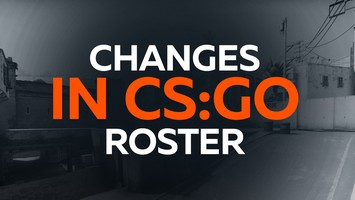 Changes in CS:GO roster
